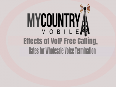 Effects of Free VoIP, Rates for Wholesale Voice