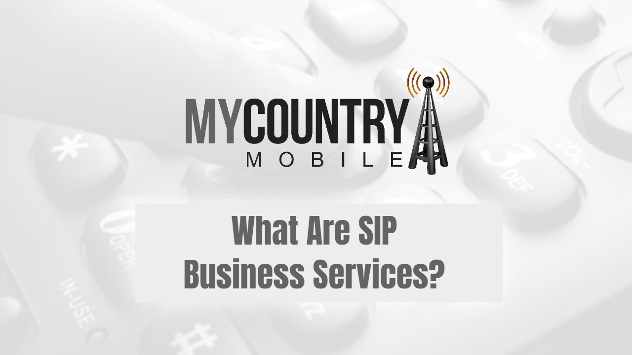 What Are SIP Business Services?