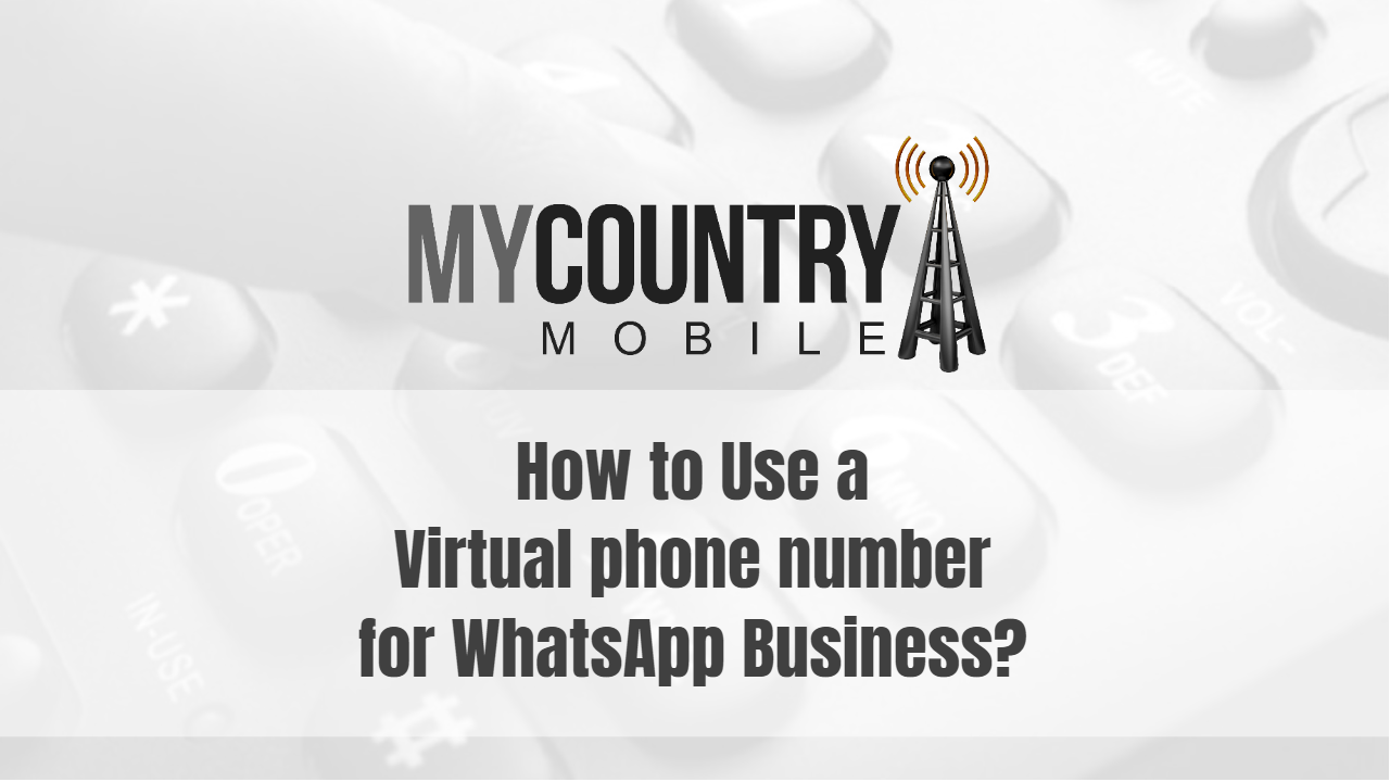 How to Use a Virtual  number for WhatsApp ?