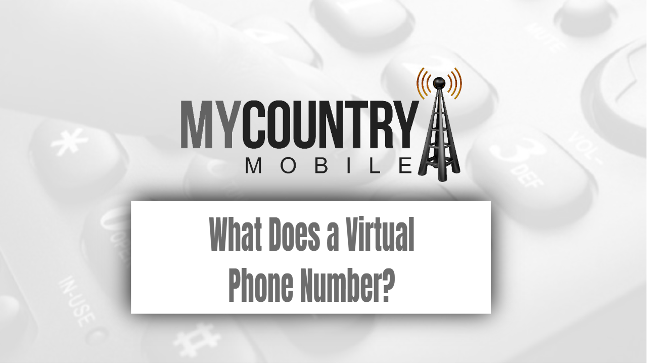 What Does a Virtual Phone Number?