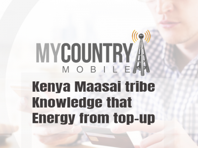 Kenya Maasai tribe Knowledge that Energy from top-up