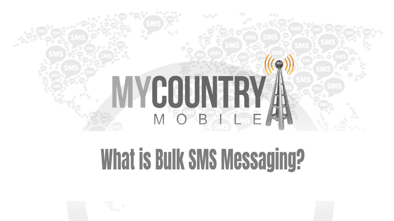 What is Bulk SMS Messaging?