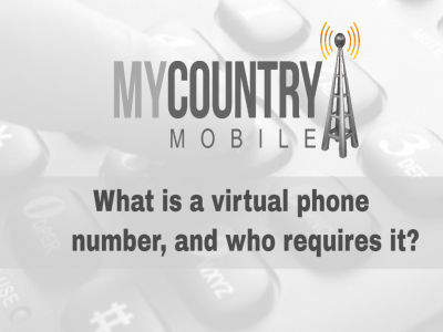 What is a virtual phone number, and who requires it?