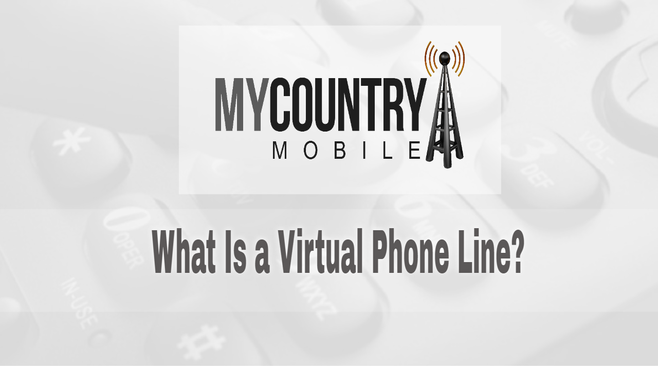 What Is a Virtual Phone Line?