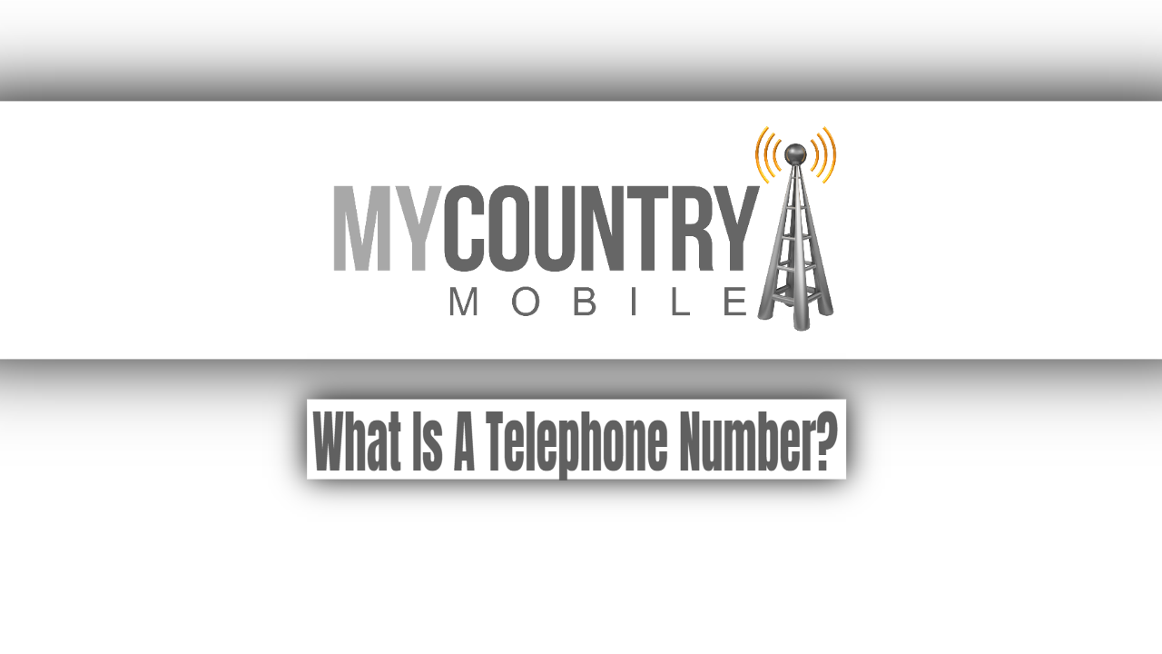 What Is A Telephone Number?