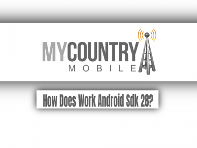 How Does Work Android Sdk 28?