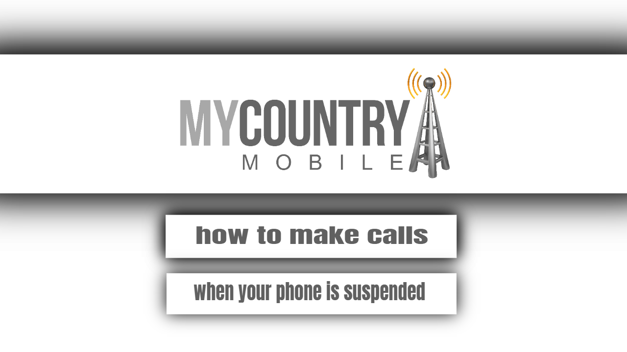 How to make calls when your phone is suspended?