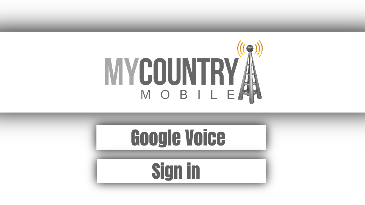 Google Voice Sign in