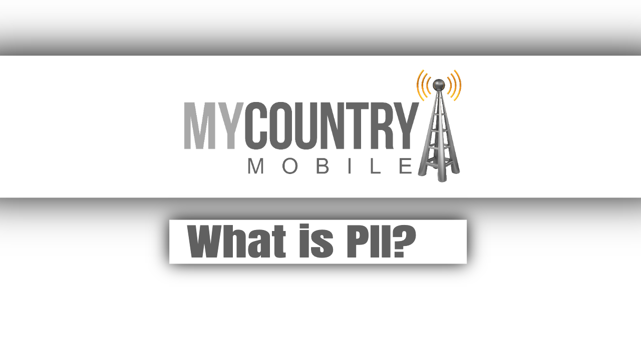 What is PII?
