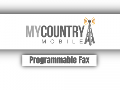 Programmable Fax