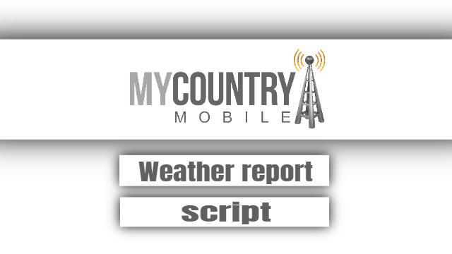 Weather Report Script