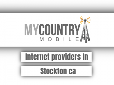 Internet Providers In Stockton CA