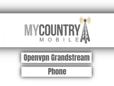 Openvpn Grandstream phone
