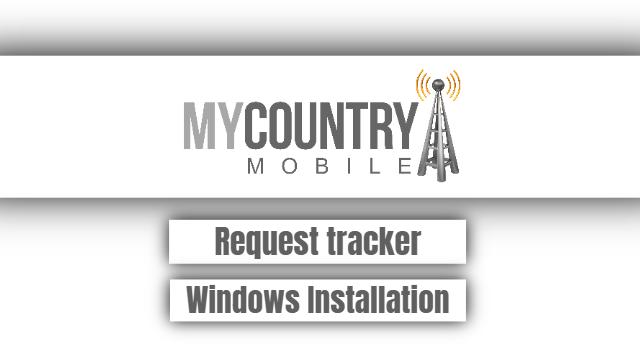 Request tracker Windows Installation
