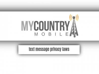 Text Message Privacy laws