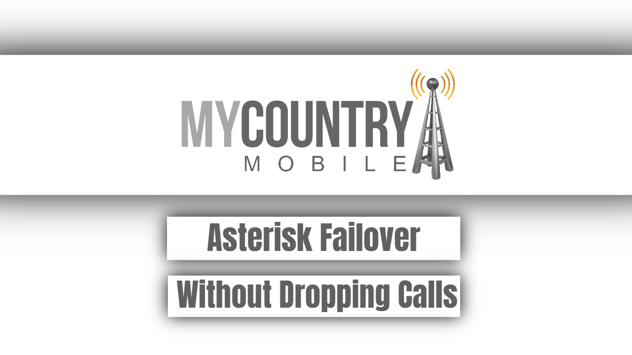 Asterisk Failover Without Dropping Calls