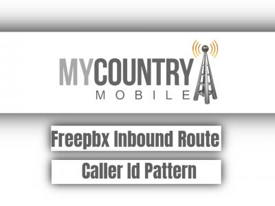 Freepbx Inbound Route Caller Id Pattern