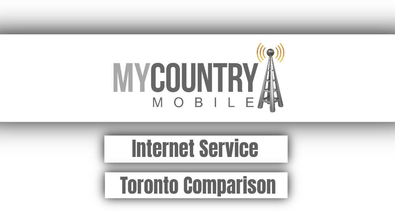 Internet Service Toronto Comparison