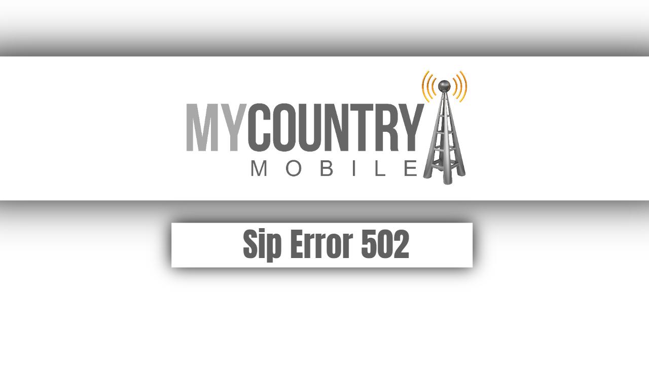 Sip Error 502