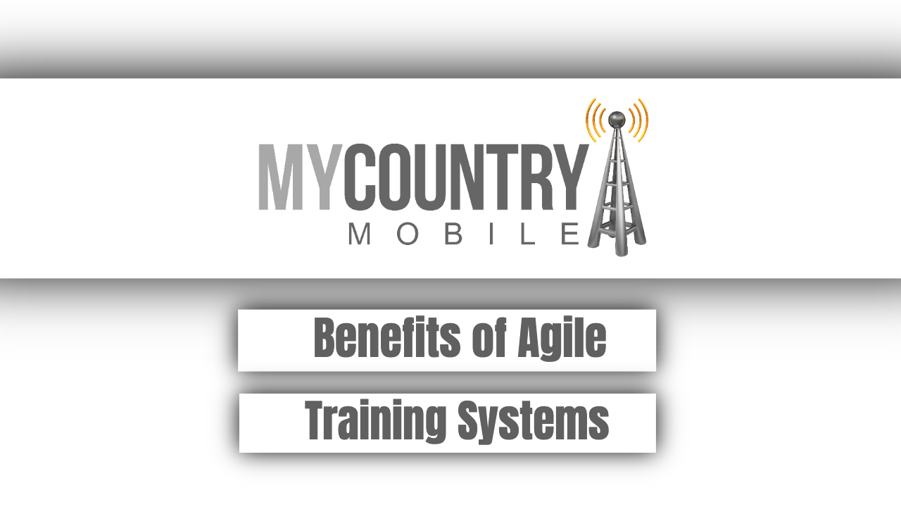 Benefits of Agile Training Systems