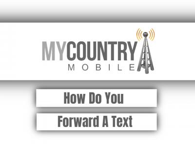 How Do You Forward A Text?
