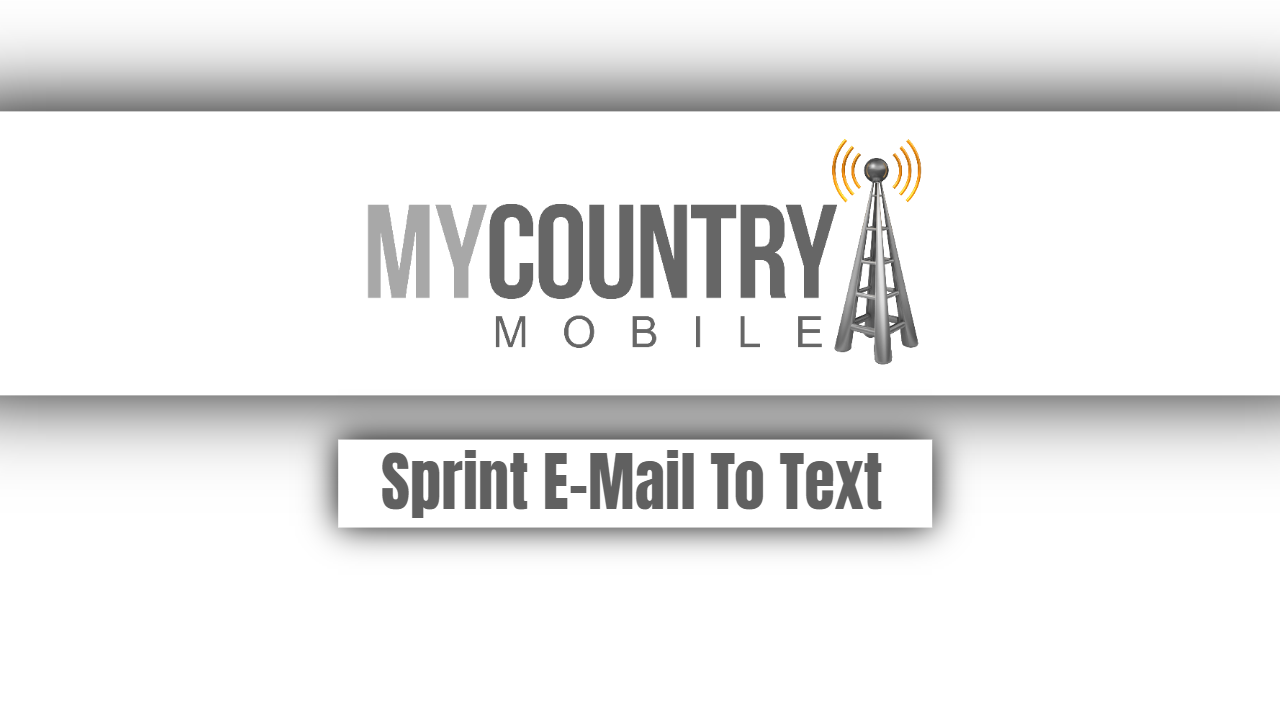 Sprint E-Mail To Text