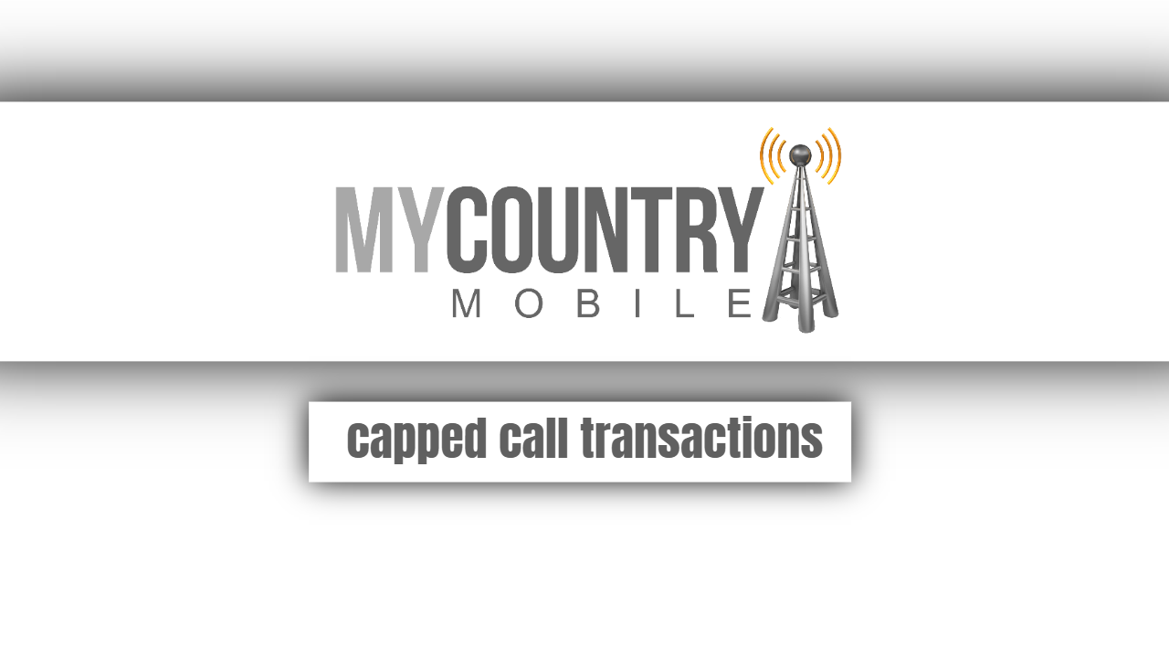 Capped Call Transactions
