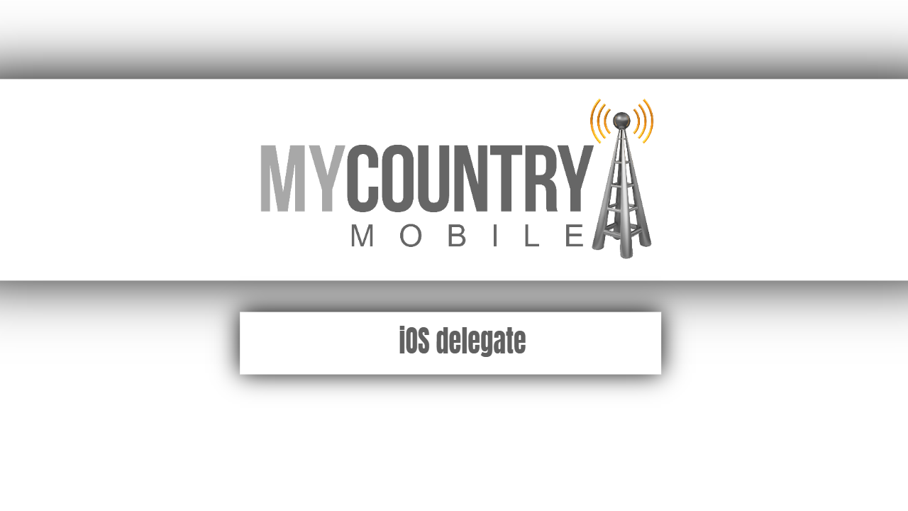 IOS delegate
