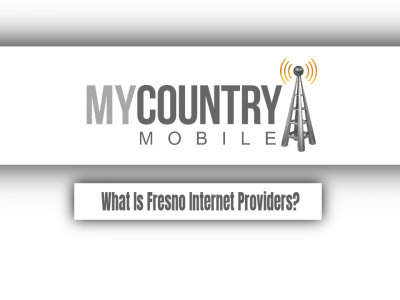What Is Fresno Internet Providers?
