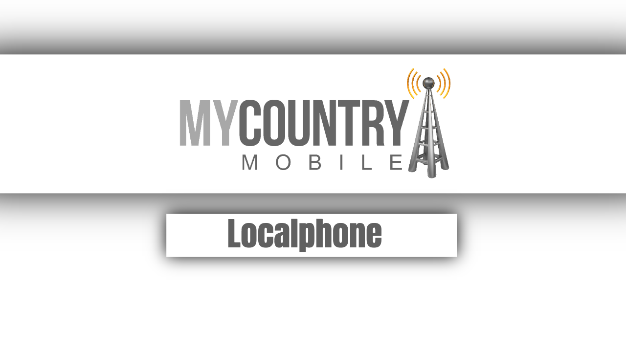 How the Localphone Works?