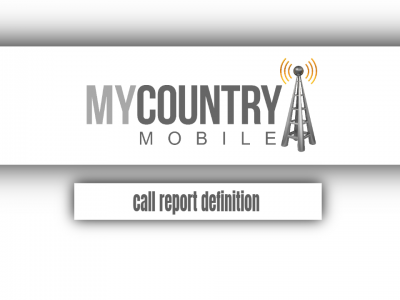 Call Report Definition