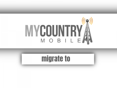 Migrate To