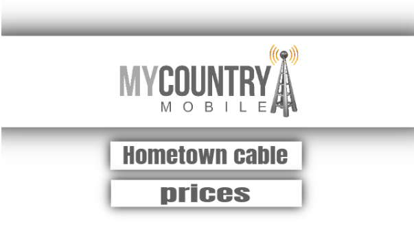 Hometown Cable Prices
