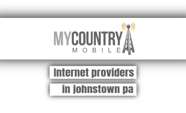 Internet Providers In Johnstown Pa