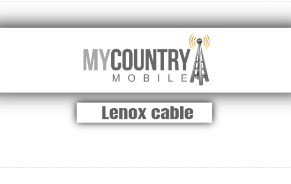 Lenox Cable