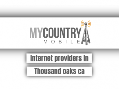 Internet Providers In Thousand Oaks Ca