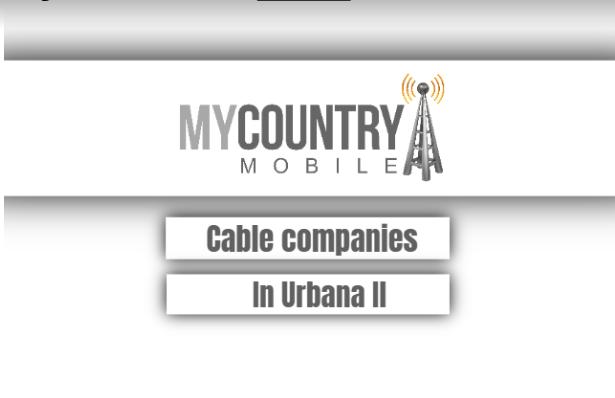 Cable Companies In Urbana Il