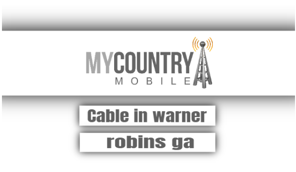 Cable In Warner Robins Ga
