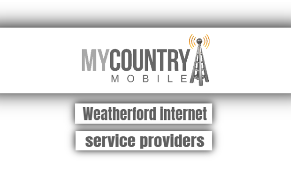 Weatherford Internet Service Providers