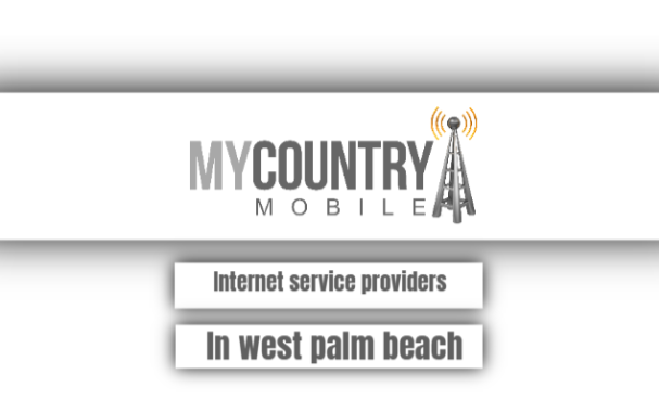 Internet Service Providers In West Palm Beach
