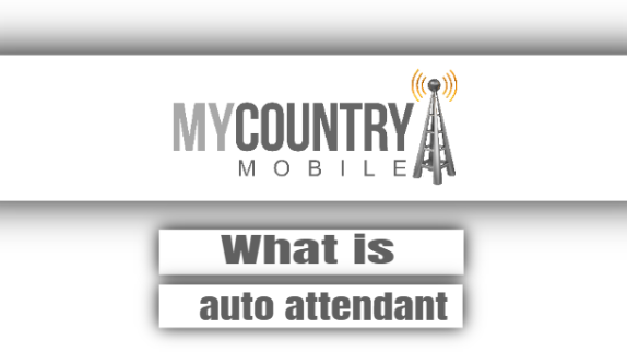 What Is Auto Attendant