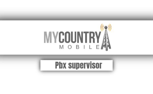 PBX Supervisor