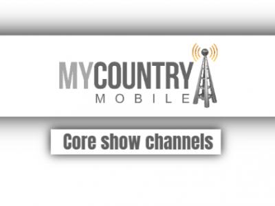 Core Show Channels