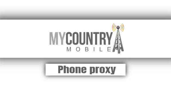 Phone Proxy