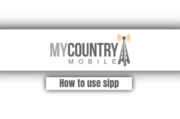 How To Use Sipp