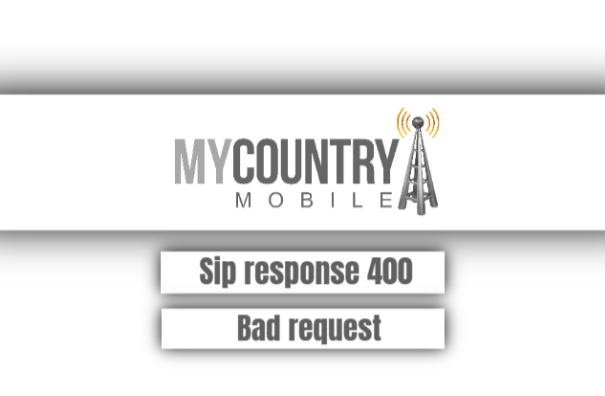 Sip Response 400 Bad Request