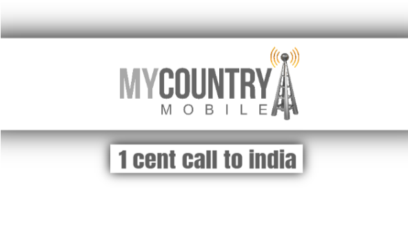 1 Cent Call To India
