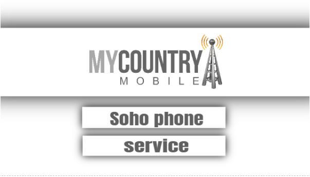 Soho Phone Service