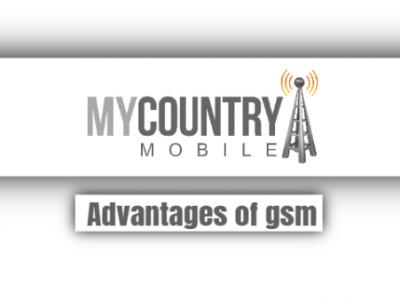 Advantages Of Gsm