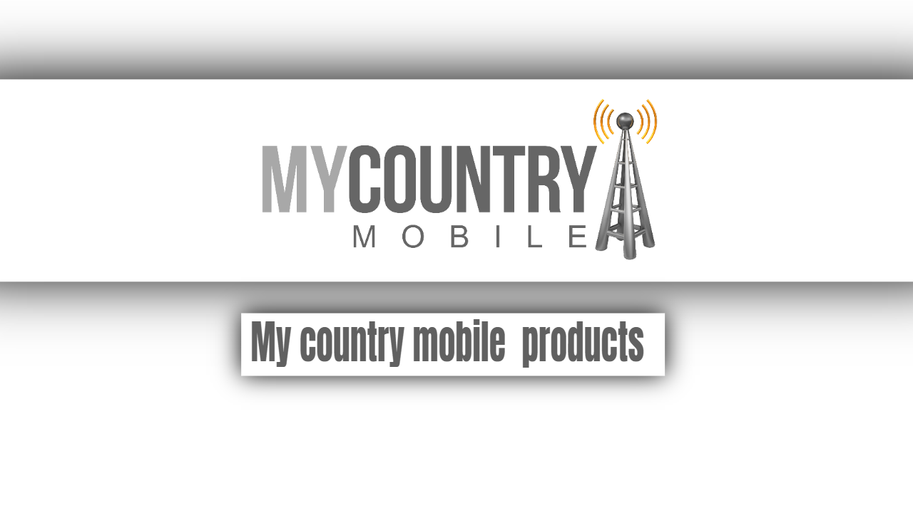 My country mobile  products